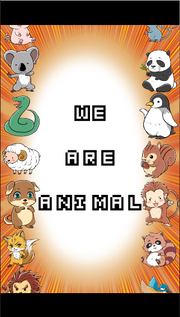 WE ARE ANIMAL